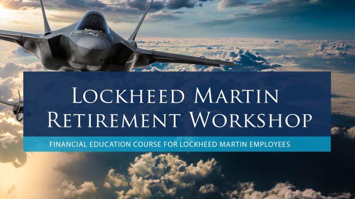 Lockheed Martin Retirement Workshop Course