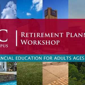 Retirement Workshop Course Tarrant County County College South Campus