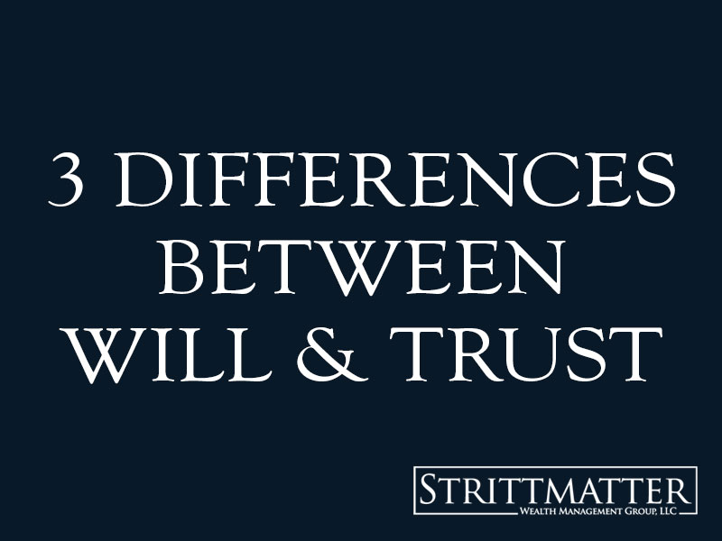 differences between will and trust