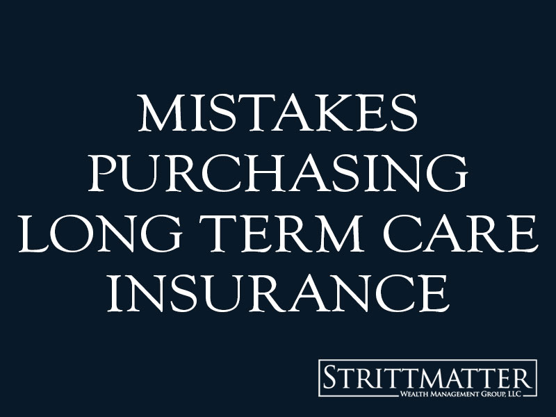 mistakes purchasing Long Term Care Insurance